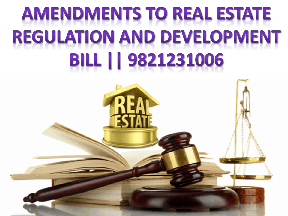 Amendments in Real Estate Regulation and Development Bill