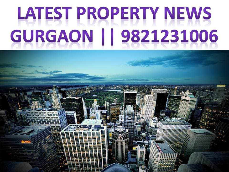 property news gurgaon,Effect of demonetisation on real-estate, new residential projects in gurgaon, latest property news